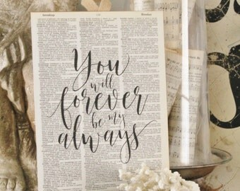 Vintage Dictionary Book Page Wall Art Print You Will Forever Be My Always Valentine Farmhouse Decor Wedding Bible Scripture Verse