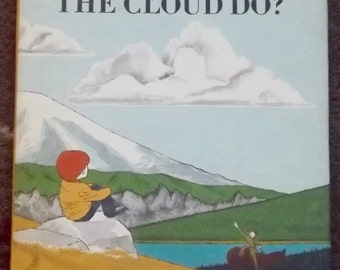 What Does the Cloud Do? by Jean and Cle Kinney 1967 HB DJ