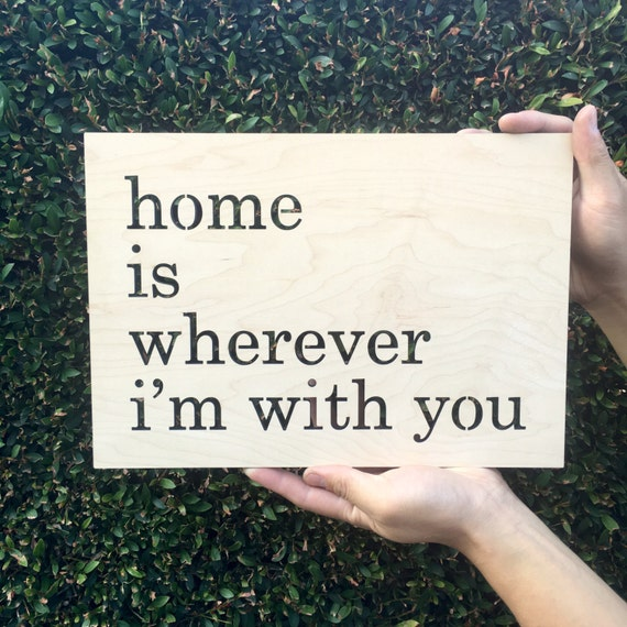 Home Is Wherever I M With You Wood Sign Home Decor: Home Is Wherever I'm With You Geometric Sign 13