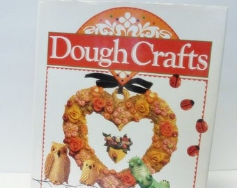 Dough Crafts Instructional Arts and Crafts Book 1991 Hardcover