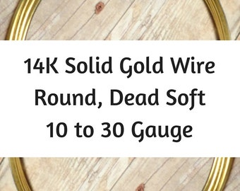 14K Solid Gold Wire, 10 12 14 16 18 20 21 22 24 26 28 30 Gauge, Round, Dead Soft, 14K Gold Wire