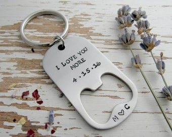 I love you more bottle opener key chain - microbrew - personalized - initials - anniversary date - monogram - beer lover - stamped key ring