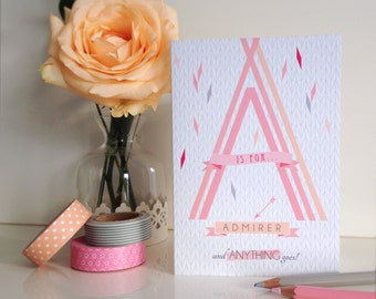 A Is For Admirer - Valentine's Day Card