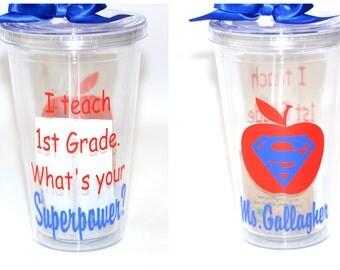 Teacher Gift, first grade teacher gift- I teach 1st Grade. What's Your Superpower? - Tumbler