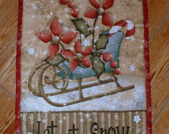 Let It Snow : 100% Hand sewn wall hanging