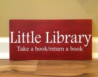 Little Library Take A Book Return a book Free Library Sign Community Library Leave a book Little Library Rustic distressed hand painted sign