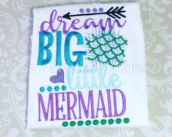 dream big little mermaid, mermaid shirt, girls mermaid shirt
