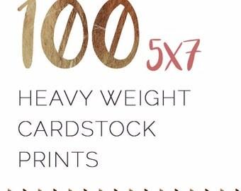 100 5x7 Heavyweight Cardstock Prints