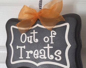 """Halloween Sign:     """"Out of Treats"""""""