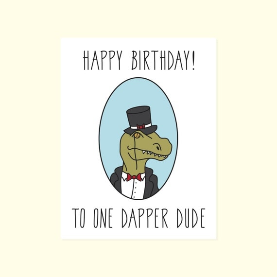 For The Dude. Funny Birthday Card. Happy Birthday To One