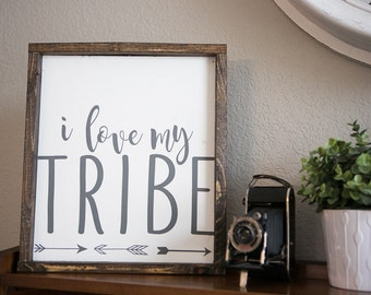 I love my tribe. 15.5 x 13.5 distressed wood sign. white & grey - gallery wall sign - fun family sign- gift for mom - gallery wall sign