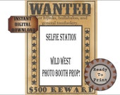Wild West Wanted Poster Selfie Station Printable Bachelorette Birthday Party Wedding Photo Booth Prop 500 Dollar Reward Picture Frame