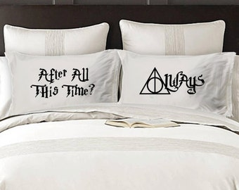"""Harry Potter inspired -  """"After All This Time? Always"""" Quote Pillowcases"""