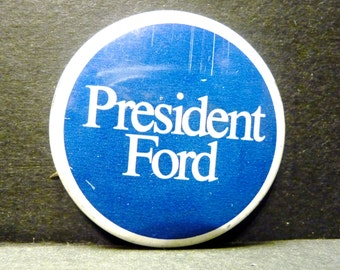 "Final Clearance- Political 1976 Button ""President Ford"""