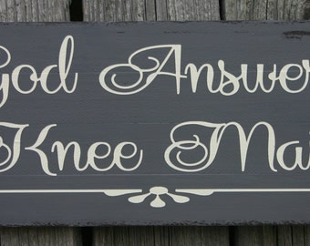 God Answers Knee Mail Mini Pallet Sign