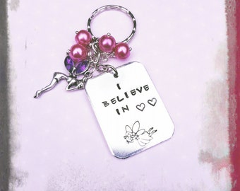 I BELIEVE IN Faries Key Ring. Hand Stamped. Beads and Fairy Charm.