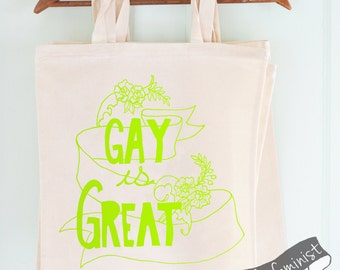 Gay Pride Tote Bag: Gay Is Great