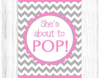 she 39 s about to pop printable party sign 8x10 printable gray and hot