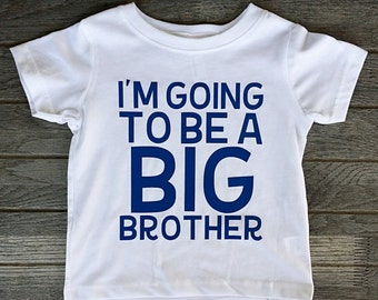 I'm Going To Be A Big Brother Shirt, Big Brother Announcement Shirt, Only Child Expiring, Promoted To Big Brother, Big Bro Shirt, Liv & Co.™