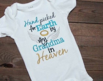 Hand picked by my Grandma in Heaven.  My Grandma's an angel shirt. Hand picked for Earth