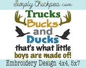 Embroidery Design - Trucks Bucks and Ducks That's What Little Boys are Made Of - Instant Download - Country Sayings - For 4x4 and 5x7 Hoops