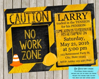 No Work Zone - Retirement party invitation