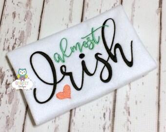 Almost Irish Shirt or Bodysuit, Girl St Patricks Day, Girl Shamrock Shirt, Girl St Patty's Day Shirt, Little miss Shirt, Girl St Patricks