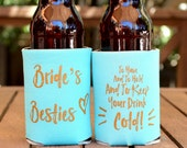 Bachelorette Party Favors // Bridesmaid Gift // Brides Besties - Bachelorette // Can Coolers - Bridesmaid Proposal, Drink Cooler, Party gift