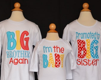 Personalized BIG Brother Again Big Little Middle Bro Big Little Middle Sis Applique Shirt or Onesie Girl or Boy