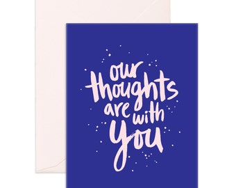 Our Thoughts Greeting Card