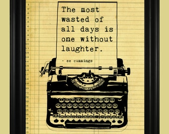 ee cummings quote, Antique Typewriter Art Print, Literary Poster, Laughter Quote