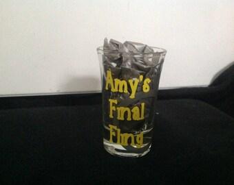 Bachelorette Shot Glass-'Final Fling'