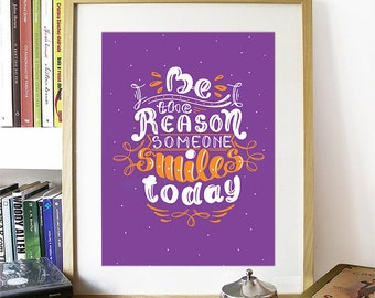 Motivational Poster Be The Reason Someone Smiles Today Colorful Poster Art Print colorful Motivational Poster Whimsical Poster