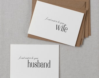 Wedding Card Bride & Groom, I Can't Wait To Be Your Wife, I Can't Wait To Be Your Husband, To My Groom Card, To My Bride Card, 2 Cards, K3