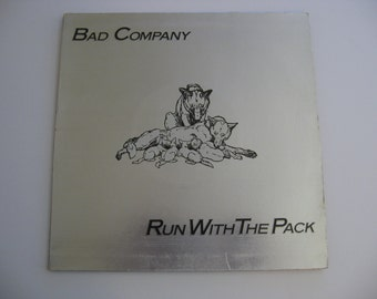 Bad Company - Run With The Pack - 1976