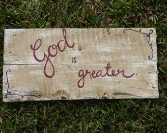 Hand Painted Wooden Sign: 'God is greater'