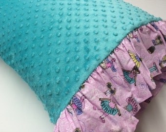 Minky Dot Pillowcase made with Teal Minky Dot with Dancer Print Ruffles