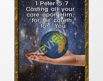 BIBLE VERSES. 1 Peter 5:7 Casting all your care upon him; for he careth for you. Bible Verses