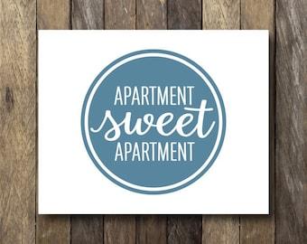 Home Sweet Apartment Printable - Apartment Sweet Apartment