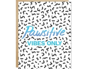 Handmade Encouraging Greeting Card – Pawsitive Vibes Only