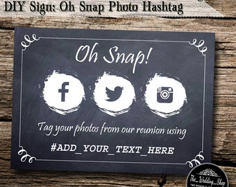 """Instant Download- 5"""" x 7"""" DIY Printable Jpeg & PDF School Reunion Hashtag Social Media Sign - Oh Snap! Tag Your Photos From Our Reunion..."""
