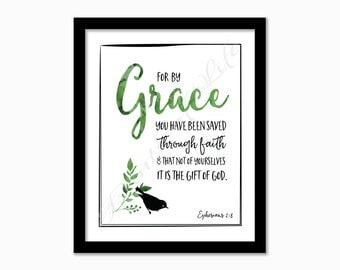 Christian printable. Ephesians 2:8. For by grace you have been saved. Instant download. Digital printable. Nursery art. Bible verse wall art
