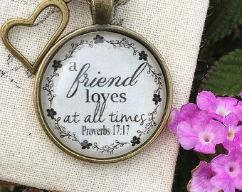 Proverbs 17:17 Friend Loves at All Times Pendant Necklace