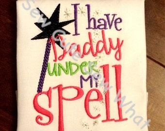 I Have Daddy Under My Spell girl's Halloween shirt or bodysuit