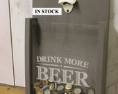 Drink more BEER/Bottle Cap Holder/Top Loading/Bottle Opener/Beer Decor/Bar Decor/Christmas Gift/Male Gift/Engraved/Fast Shipping