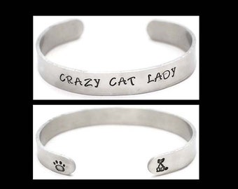 Aluminum Cuff Bracelet Crazy Cat Lady Hand Stamped Personalized Jewelry, Gift For Cat Lover Cuff Jewelry Gifts Under 10