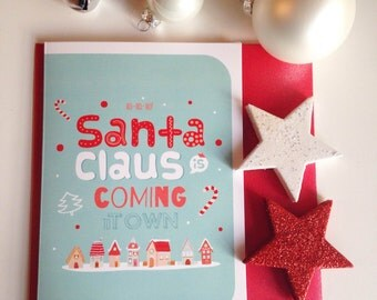 """Sale * * greeting """"SANTA CLAUS is coming to town"""""""