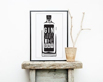 Gin Saves The Day. Gin Print. Print for Gin Lovers