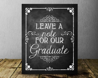 Leave a note for our Graduate Chalkboard Graduation Sign, Graduation Party Sign, Printable Decor, Graduation party Decorations, Class of