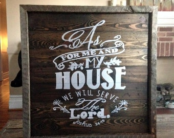 As For Me and My house hand painted rustic sign with barn wood frame